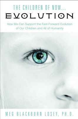 The Children of Now EVOLUTION NOW AVAILABLE!